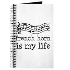 French Horn is My Life Music Gift Journal