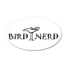 Bird Nerd Birding 22x14 Oval Wall Peel