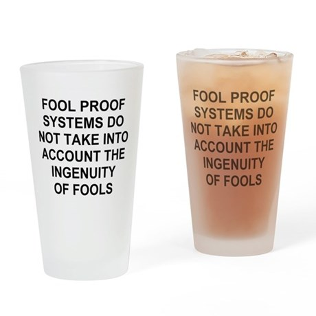 Ingenuity of Fools Drinking Glass