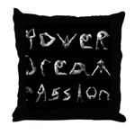 Throw Pillow | Power Dream Passion