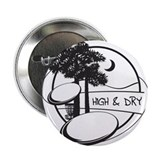 "High and Dry 2.25"" Button (10 pack)"