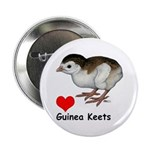 "Love Guinea Keets 2.25"" Button"