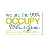 Occupy Willow Grove Car Magnet 20 x 12
