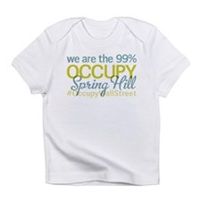 Occupy Spring Hill Infant T-Shirt