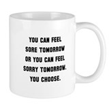 Sore Or Sorry Small Mugs