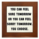 Sore Or Sorry Framed Tile