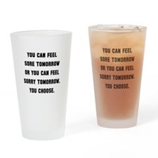 Sore Or Sorry Drinking Glass