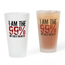 I am the 99%, don't care if y Drinking Glass