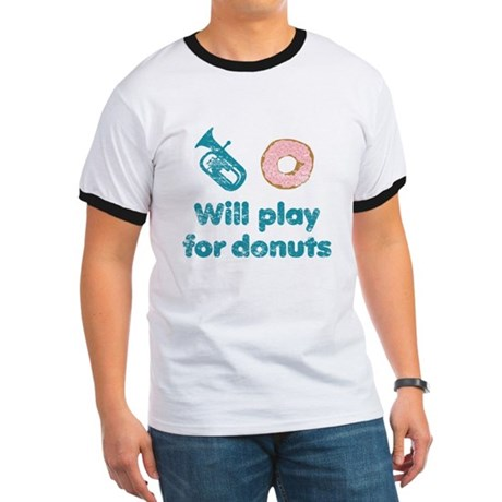Will Play Baritone for Donuts Ringer T