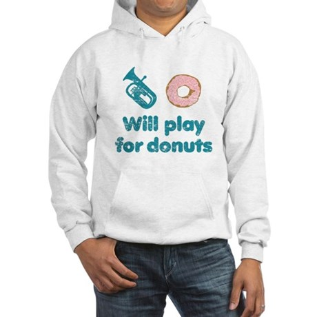 Will Play Baritone for Donuts Hooded Sweatshirt