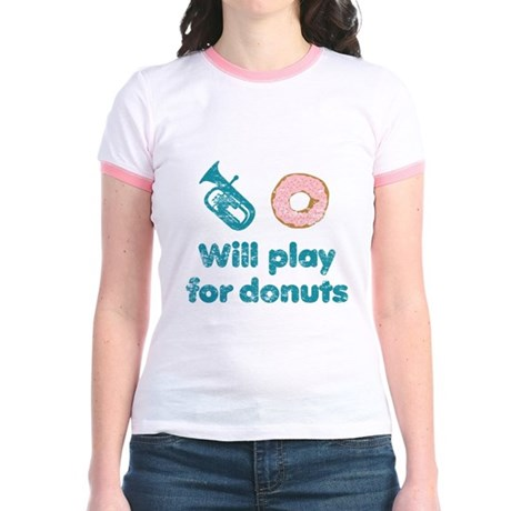 Will Play Baritone for Donuts Jr. Ringer T-Shirt
