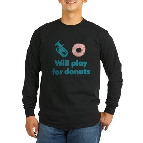 Will Play Baritone for Donuts Long Sleeve Dark T-S