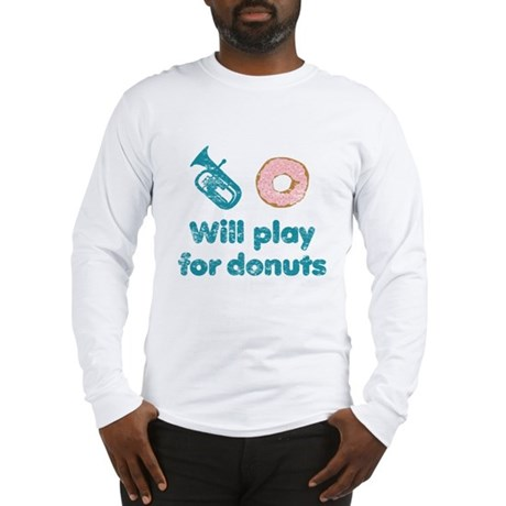 Will Play Baritone for Donuts Long Sleeve T-Shirt
