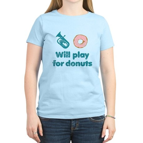 Will Play Baritone for Donuts Women's Light T-Shir