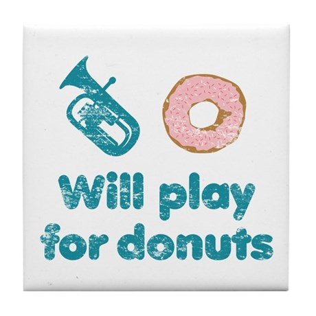 Will Play Baritone for Donuts Tile Coaster