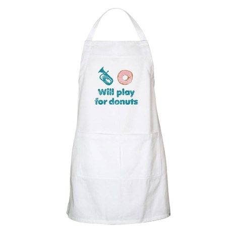 Will Play Baritone for Donuts Apron