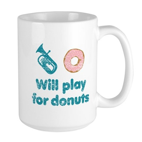 Will Play Baritone for Donuts Large Mug