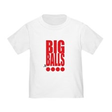 Big Red Big Balls Toddler T-Shirt