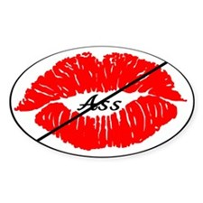 No Kiss Ass Custom Decal
