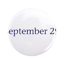 "September 29 3.5"" Button"