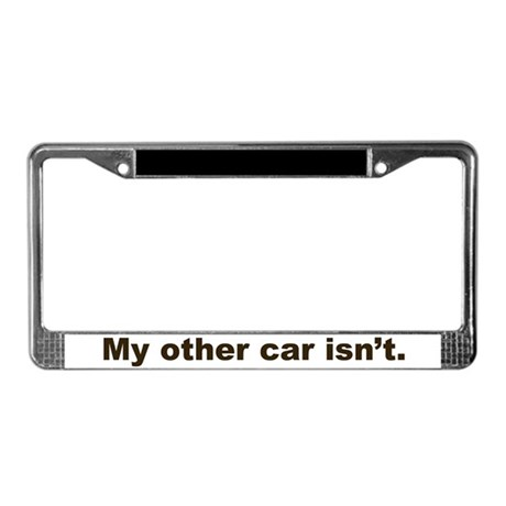 my other car isnt auto jeep my other car isn 39 t license plate frame. Cars Review. Best American Auto & Cars Review