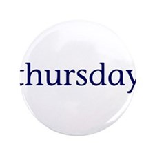 "Thursday 3.5"" Button"