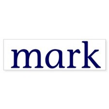 Mark Bumper Sticker