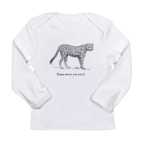 Damn Nature You Scary Long Sleeve Infant T-Shirt