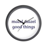 Mazel, mazel good things Wall Clock