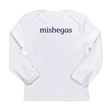 Mishegas Long Sleeve Infant T-Shirt