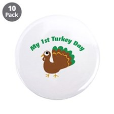 "My 1st Turkey Day 3.5"" Button (10 pack)"