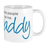 Favorite People Call Me Daddy Coffee Mug