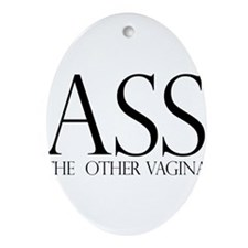 Ass.... (large) Ornament (Oval)