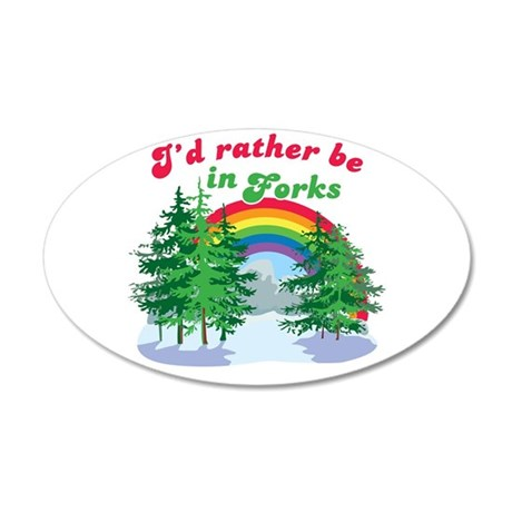 Rather Be In Forks 22x14 Oval Wall Peel