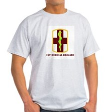 SSI - 1st Medical Bde with Text T-Shirt
