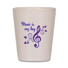 Music is my bag Shot Glass