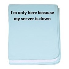 My server is down baby blanket