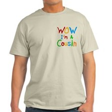 WOW I'm a Cousin T-Shirt