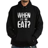When Do We Eat? Hoody