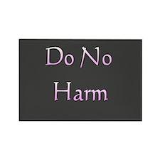 """""""Do No Harm"""" Rectangle Magnet"""