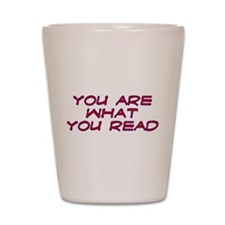 You are what you read Shot Glass