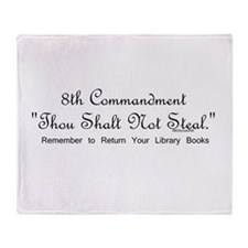 8th Commandment: Thou Shalt N Throw Blanket