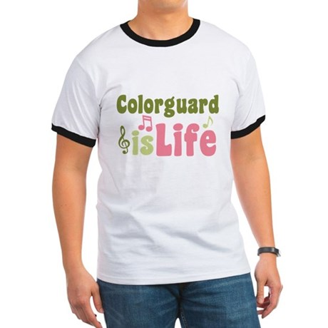 Colorguard is Life Ringer T