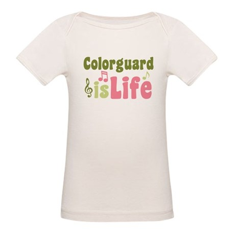 Colorguard is Life Organic Baby T-Shirt