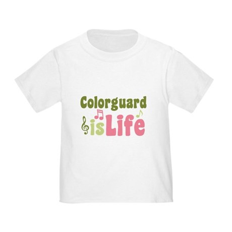 Colorguard is Life Toddler T-Shirt