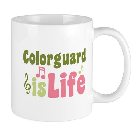 Colorguard is Life Mug