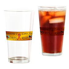Someone I Love Has CRPS RSD R Drinking Glass
