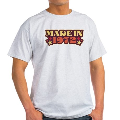 Made in 1972 Light T-Shirt