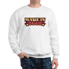 Made in 2002 Sweatshirt