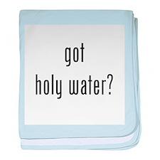 Got Holy Water? Black baby blanket